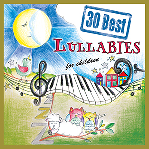 30 Best Lullabies For Children