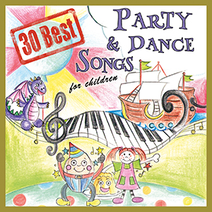 30 Best Party And Dance Songs For Children